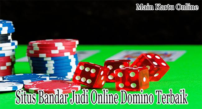 Situs Bandar Judi Online Domino Terbaik Melayani Deposit dengan Aman